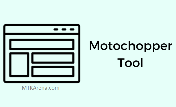 Motochopper Tool Download Latest version