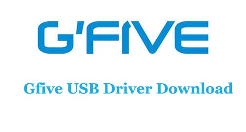Gfive USB Driver Download for All Models