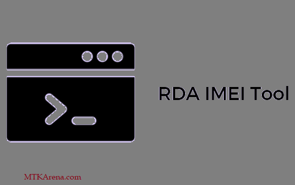 RDA IMEI Tool Download Latest Version v1.0.0.6