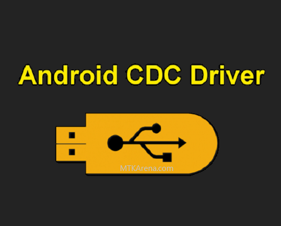 Android CDC Driver Download and How to Install