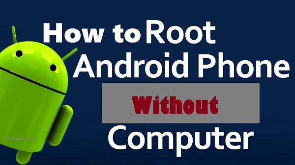How to Root Android Device Without PC
