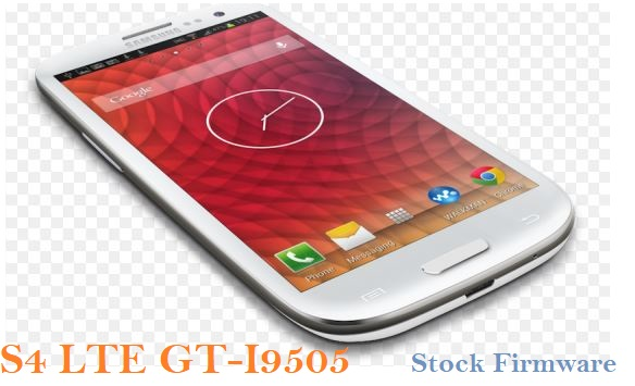 Samsung Galaxy S4 LTE GT-I9505 Stock Firmware Download